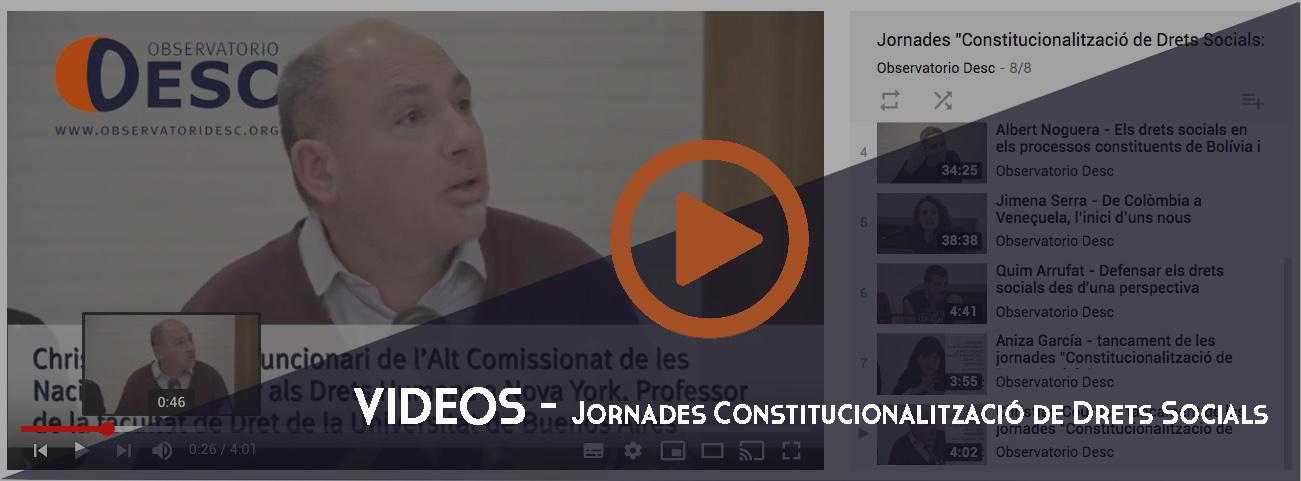 Videos Jornadas Constitucionalització Drets Socials