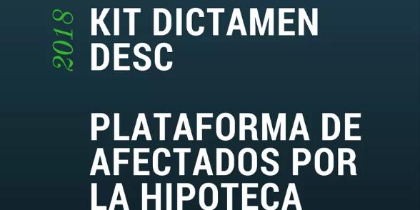 """""""Kit Dictamen DESC"""" para paralización urgente de desalojos"""